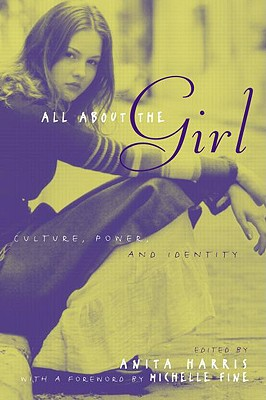 All About the Girl By Harris, Anita (EDT)/ Fine, Michelle (FRW)