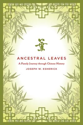 Ancestral Leaves By Esherick, Joseph W.